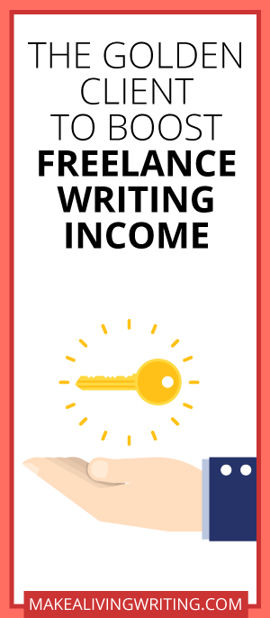 Freelance Writing Gold: Discover This Client to Easily Earn More