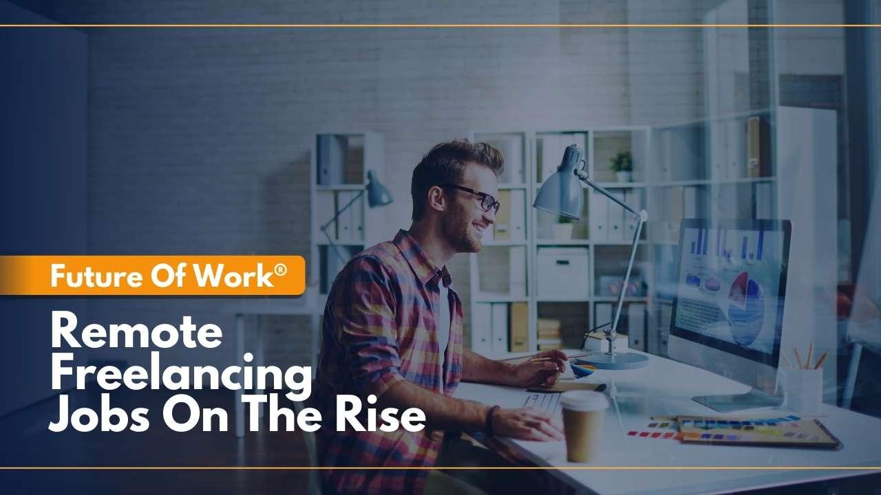 Freelance News, Freelancing Resources, Freelancing Platform, Freelance Upwork, Remote Freelancing Jobs